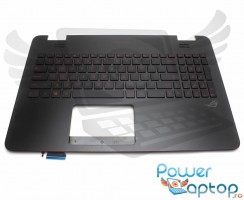 Palmrest Asus ROG N551JK cu tastatura. Carcasa Superioara Asus ROG N551JK Negru